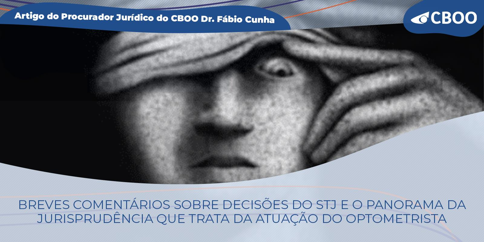 """O Superior Tribunal de Justiça-STJ e o Reconhecimento da Optometria Pós """"Lei do Ato Médico"""""""