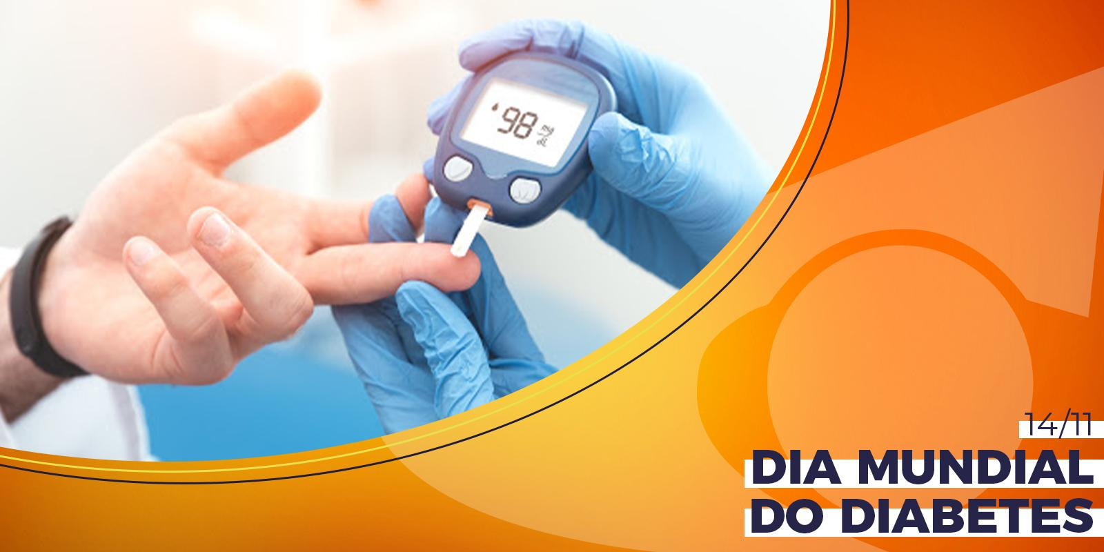 Dia Mundial do Diabetes - 14 de Novembro